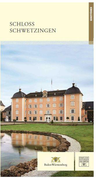 """Titel des Kunstführers """"Schloss Schwetzingen""""; Gestaltung: Staatliche Schlösser und Gärten Baden-Württemberg, JUNG: Kommunikation GmbH"""