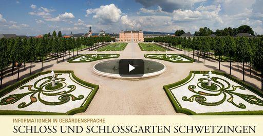 """Startbildschirm des Filmes """"Schloss und Schlossgarten Schwetzingen: Informationen in Gebärdensprache"""""""